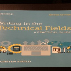 Writing in the Technical Fields: A Practical Guide